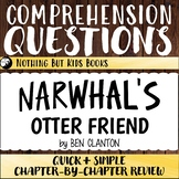 Reading Comprehension Questions | Narwhal's Otter Friend