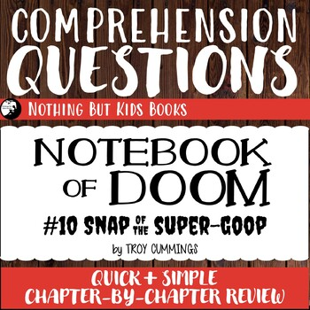Reading Comprehension Questions   Notebook of Doom #10