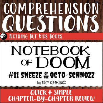 Reading Comprehension Questions | Notebook of Doom #11