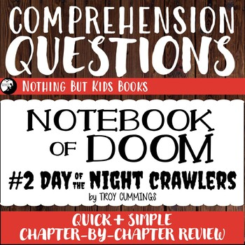 Reading Comprehension Questions | Notebook of Doom #2