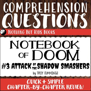 Reading Comprehension Questions | Notebook of Doom #3