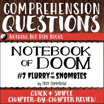 Reading Comprehension Questions | Notebook of Doom #7