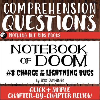 Reading Comprehension Questions | Notebook of Doom #8