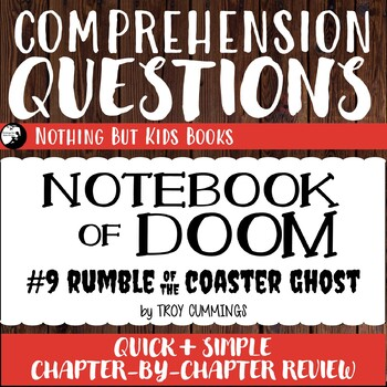 Reading Comprehension Questions | Notebook of Doom #9
