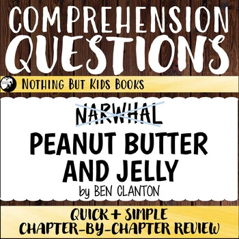 Reading Comprehension Questions | Peanut Butter and Jelly