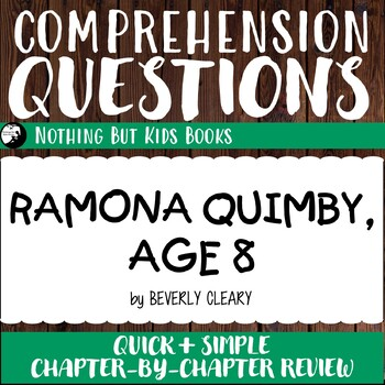 Reading Comprehension Questions | Ramona Quimby, Age 8