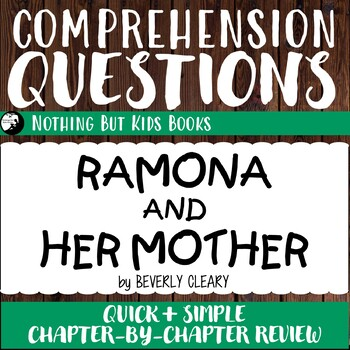 Reading Comprehension Questions | Ramona and Her Mother