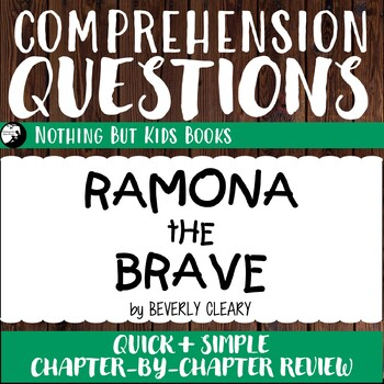 Reading Comprehension Questions   Ramona the Brave