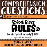 Reading Comprehension Questions | Roscoe Riley Rules #2