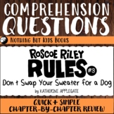 Reading Comprehension Questions | Roscoe Riley Rules #3