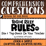 Reading Comprehension Questions | Roscoe Riley Rules #5