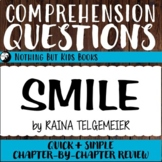 Reading Comprehension Questions   Smile by Raina Telgemeier