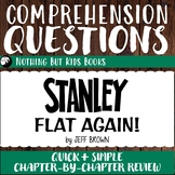 Reading Comprehension Questions | Stanley, Flat Again!