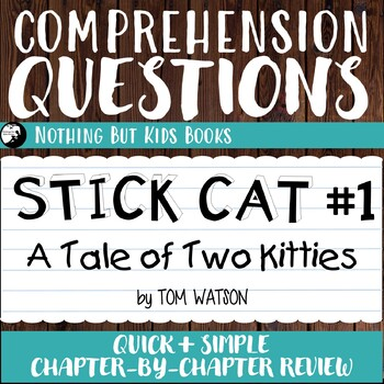 Reading Comprehension Questions | Stick Cat #1 A Tale of Two Kitties