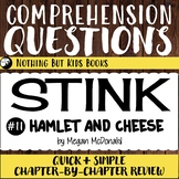 Reading Comprehension Questions | Stink #11