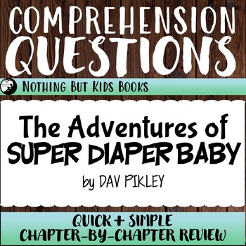 Reading Comprehension Questions | The Adventures of Super Diaper Baby