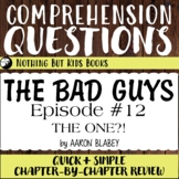Reading Comprehension Questions   The Bad Guys #12 The One?!