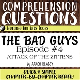 Reading Comprehension Questions   The Bad Guys #4 Attack o