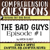 Reading Comprehension Questions   The Bad Guys #1