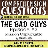 Reading Comprehension Questions   The Bad Guys #2 Mission