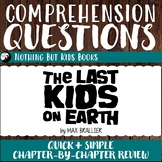Reading Comprehension Questions   The Last Kids On Earth #1