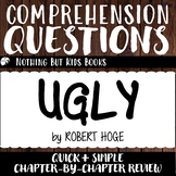Reading Comprehension Questions | Ugly by Robert Hoge