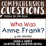 Reading Comprehension Questions | Who Was Anne Frank?