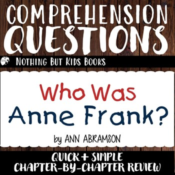 Reading Comprehension Questions | Who Was Anne Frank? by ...