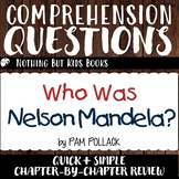 Reading Comprehension Questions | Who Was Nelson Mandela?