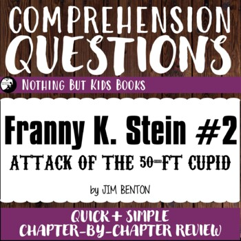Reading Comprehension Questions | Franny K. Stein #2