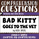 Reading Comprehension Questions | Bad Kitty Goes to the Vet