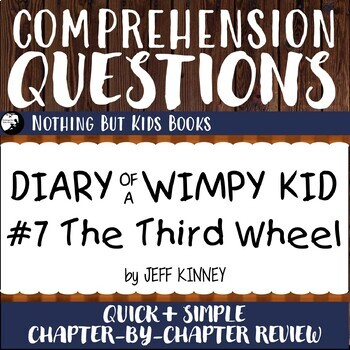 Reading Comprehension Questions for Diary of a Wimpy Kid #7