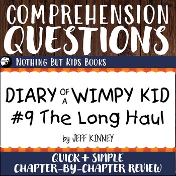 Reading Comprehension Questions for Diary of a Wimpy Kid #9