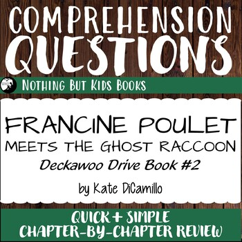 Reading Comprehension Questions for Francine Poulet Meets the Ghost Raccoon