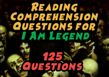 Reading Comprehension Questions for I Am Legend by Richard Matheson