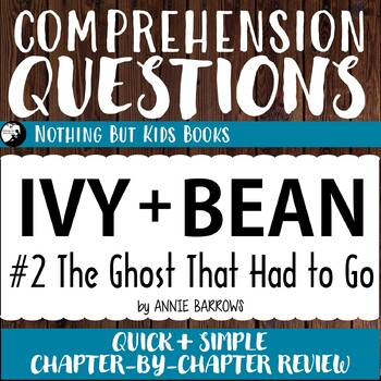 Reading Comprehension Questions | Ivy and Bean #2 The Ghost That Had To Go
