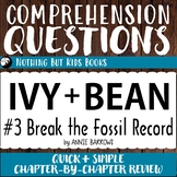 Reading Comprehension Questions | Ivy and Bean #3 Break th