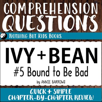 Reading Comprehension Questions for Ivy and Bean #5
