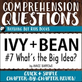 Reading Comprehension Questions | Ivy and Bean #7 What's t