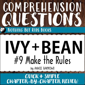 Reading Comprehension Questions | Ivy and Bean #9 Make the Rules