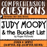 Reading Comprehension Questions   #13 Judy Moody and the Bucket List