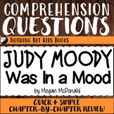Reading Comprehension Questions   #1 Judy Moody Was in a Mood