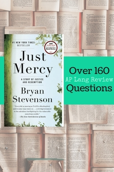 Reading Comprehension Questions for Just Mercy by Bryan Stevenson