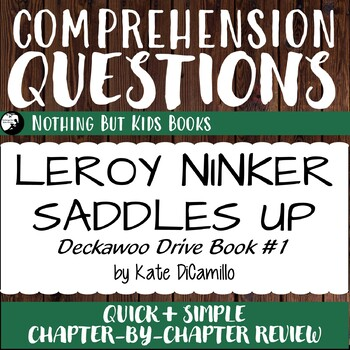 Reading Comprehension Questions for Leroy Ninker Saddles Up