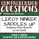 Reading Comprehension Questions for Leroy Ninker Saddles Up