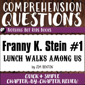 Reading Comprehension Questions   Franny K. Stein #1