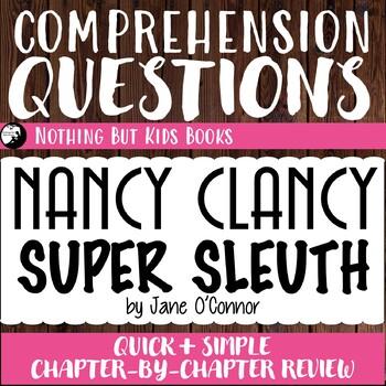 Reading Comprehension Questions | Nancy Clancy #1