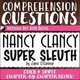 Reading Comprehension Questions | Nancy Clancy #1