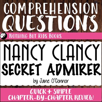 Reading Comprehension Questions | Nancy Clancy #2