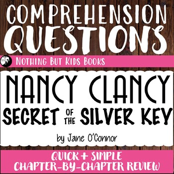 Reading Comprehension Questions for Nancy Clancy #4